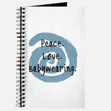 Peace. Love. Babywearing. Journal