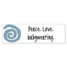 Peace. Love. Babywearing. Bumper Bumper Sticker