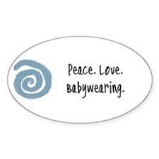 Peace. Love. Babywearing. Oval Stickers