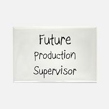 Future Production Supervisor Rectangle Magnet