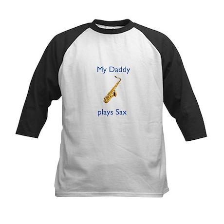 My Daddy plays Sax Kids Baseball Jersey