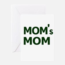 """Mom's Mom"" Greeting Card"