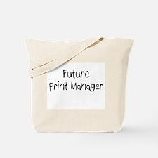 Future Print Manager Tote Bag