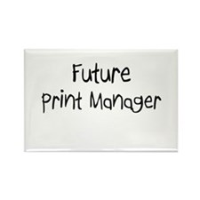 Future Print Manager Rectangle Magnet