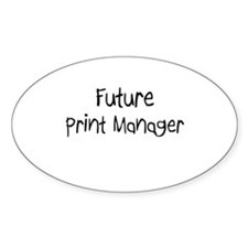 Future Print Manager Oval Decal
