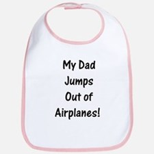Dad Jumps Out of Airplanes - Bib