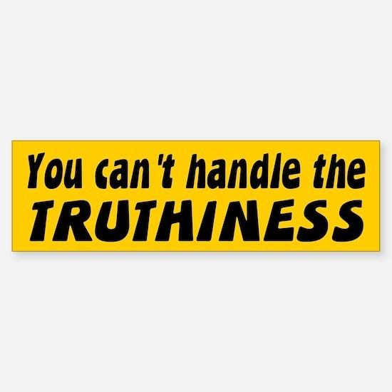 TRUTHINESS Bumper Bumper Bumper Sticker
