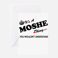 MOSHE thing, you wouldn't understan Greeting Cards