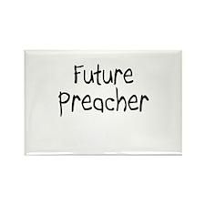 Future Preacher Rectangle Magnet