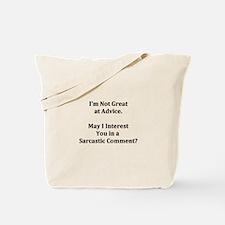 Sarcastic Comment Tote Bag