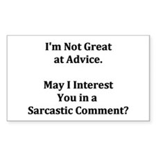Sarcastic Comment Rectangle Decal