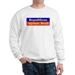 Republican Against Bush Sweatshirt