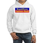 Republican Against Bush Hooded Sweatshirt