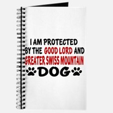 Protected By Greater Swiss Mountain Dog Journal
