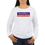 Republican Against Bush Women's Long Sleeve T-Shir