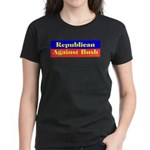 Republican Against Bush Women's Dark T-Shirt