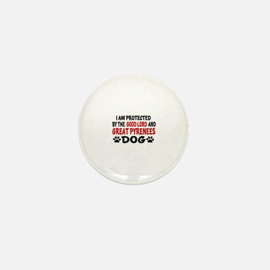 Protected By Great Pyrenees Dog Mini Button