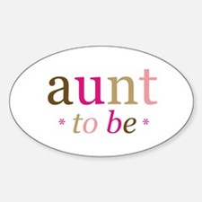 Aunt to be (fun) Oval Decal