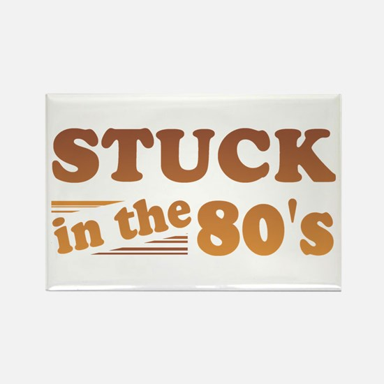 Stuck In The 80's Rectangle Magnet