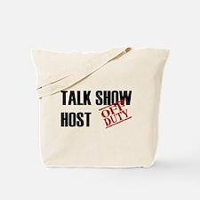 Off Duty Talk Show Host Tote Bag