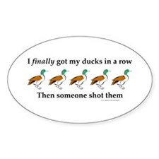 Ducks in a Row Oval Decal