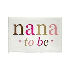 Nana to be (fun) Rectangle Magnet