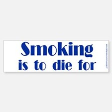 Anti-Smoking Bumper Bumper Bumper Sticker