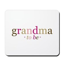 Grandma to be (fun) Mousepad