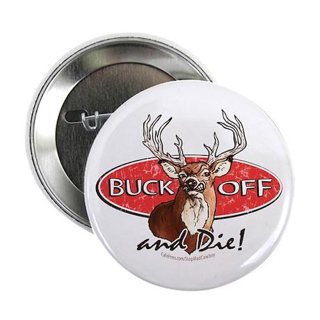 """Buck Off 2.25"""" Button (10 pack)"""