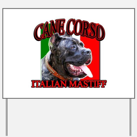 Cane Corso Italian Mastiff Yard Sign