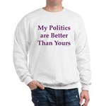 My Politics Sweatshirt