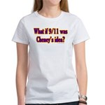 Cheney 9/11 Women's T-Shirt