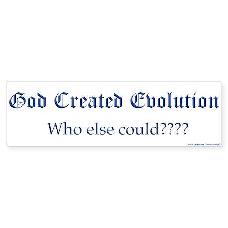 God Created Evolution #2 Bumper Sticker