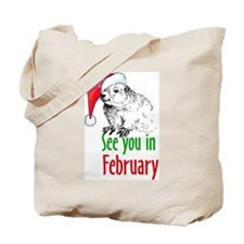 See you in February Tote Bag
