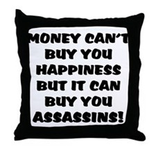 money can't buy happy, but it Throw Pillow