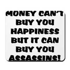 money can't buy happy, but it Mousepad