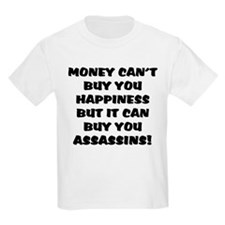 money can't buy happy, but it T-Shirt