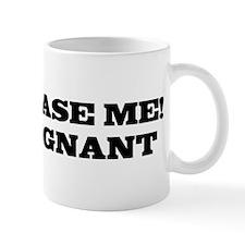 don't tase me i'm pregnant Mug