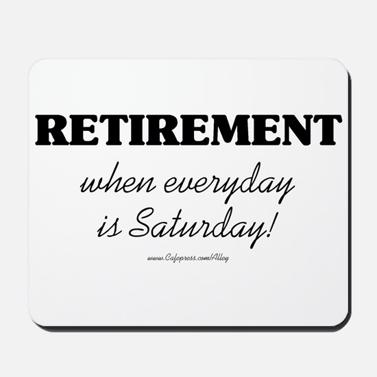 Retirement Weekend Mousepad