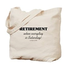 Retirement Weekend Tote Bag