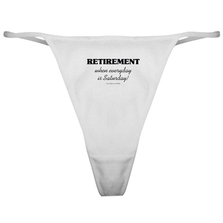 Retirement Weekend Classic Thong