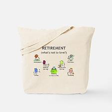 Retirement Love Tote Bag