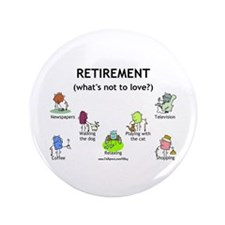 "Retirement Love 3.5"" Button (100 pack)"