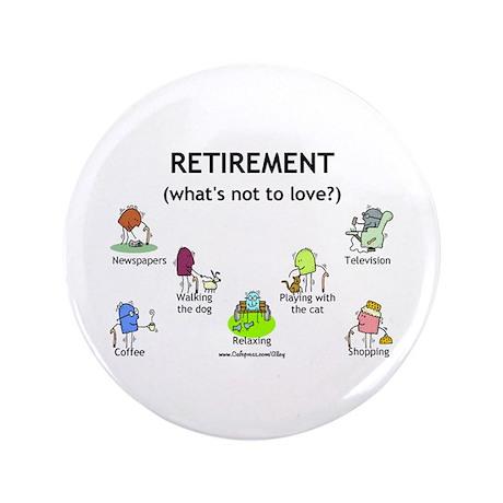 "Retirement Love 3.5"" Button (100 pack)"