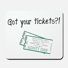 Gun Show Tickets Mousepad