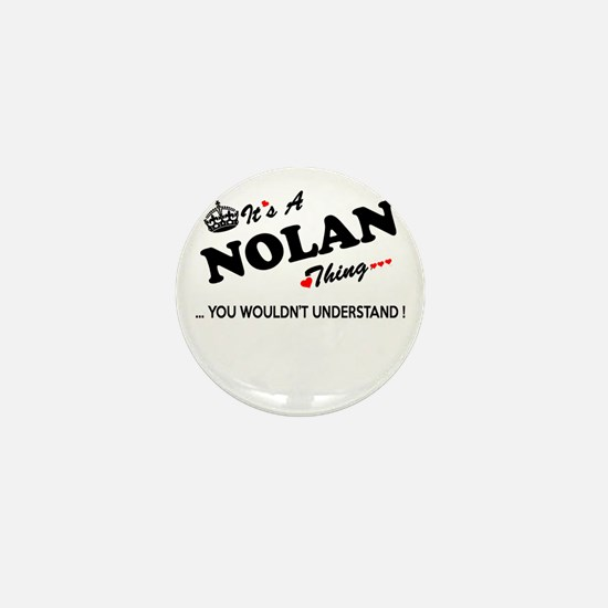 NOLAN thing, you wouldn't understand Mini Button