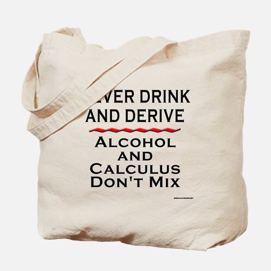 Drink and Derive Tote Bag