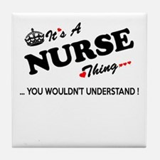 NURSE thing, you wouldn't understand Tile Coaster