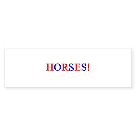 HORSES! Bumper Sticker