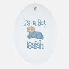 Isaiah - It's a Boy  Oval Ornament